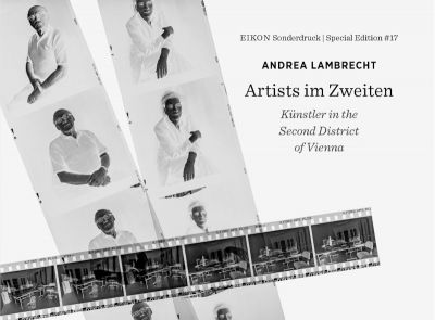 EIKON Special Edition #17: Andrea Lambrecht. Künstler in the Second District of Vienna