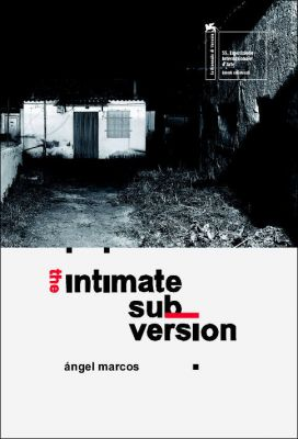 EIKON Ángel Marcos. The Intimate Subversion